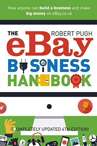 2a57d1c248f The eBay Business Handbook  How anyone can build a business and make big  money on