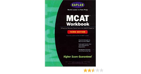 Kaplan MCAT Workbook, Third Edition (Kaplan MCAT Practice