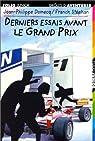 Derniers essais avant le grand prix par Jean-Phi