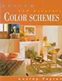 Design and Decorate - Color Scheme, Lesley Taylor, 1558507493