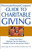 PricewaterhouseCoopers Guide to Charitable Giving, PricewaterhouseCoopers Staff and Evelyn M. Capassakis, 0471235032