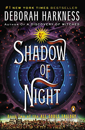 1 Elizabethan 1 Light - Shadow of Night: A Novel (All Souls Trilogy, Book 2)