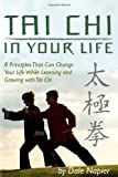 Tai Chi in Your Life, Dale Napier, 1439255806