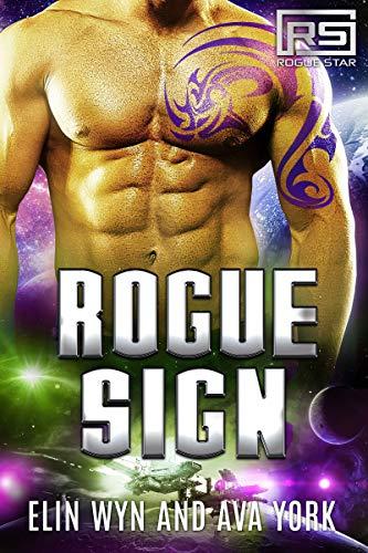 Star Alpha (Rogue Sign: A Science Fiction Alien Romance (Rogue Star Book 4))