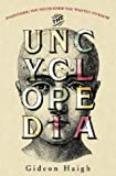 The Uncyclopedia, Gideon Haigh, 1401301533