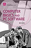 BCS-011 Computer Basics and PC Software