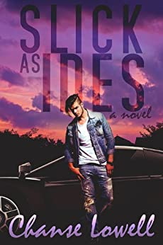 Slick as Ides by [Lowell, Chanse]
