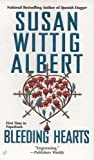 Bleeding Hearts, Susan Wittig Albert, 0425214850