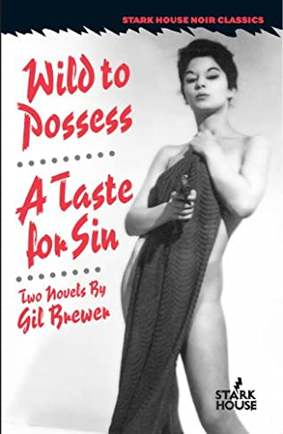 book cover of Wild to Possess / A Taste for Sin