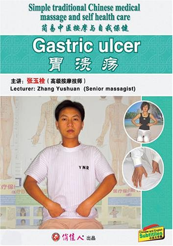 hinese medical massage and self health care--Gastric ulcer (Gastric Ulcers)