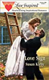 Love Sign, Susan Kirby, 0373871341