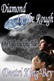 Diamond In The Rough: An Ugly Duckling Tale