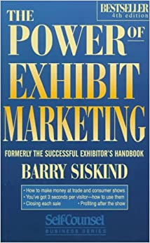 Book The Power of Exhibit Marketing (Self-Counsel Business)