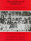 The Children of Topaz: The Story of a Japanese-American Internment Camp: Based on a Classroom Diary