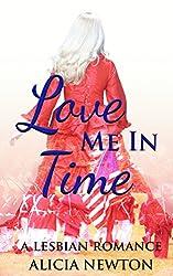 Love Me in Time: A Lesbian Romance (Secret Love Series Book 3)