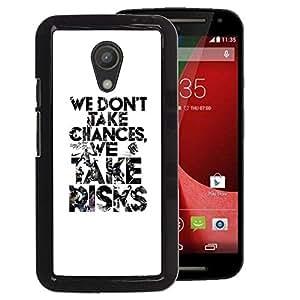 A-type Arte & diseño plástico duro Fundas Cover Cubre Hard Case Cover para Motorola G 2ND GEN II (Text Black White Take Risks Inspiring)