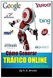 Cómo Generar Tráfico Online... y Ganar Dinero, N. K. Brooks, 1495247775