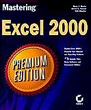 Mastering Excel 2000, Mindy Martin and Steven M. Hansen, 0782123171