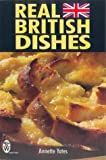 Real British Dishes, Annette Yates, 0716021137