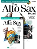 Play Alto Sax Today! Beginner's Pack: Book/CD/DVD Pack (Play Today Instructional Series)