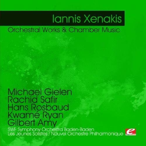 Xenakis: Orchestral Works & Chamber Music (Digitally Remastered)