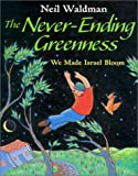 The Never-Ending Greenness, Neil Waldman, 1590780647