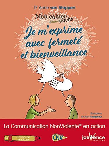 Mon cahier poche : Je m'exprime avec fermeté et bienveillance grâce à la Communication Non Violente