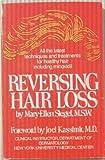 Reversing Hair Loss, Mary-Ellen Siegel, 0671554697