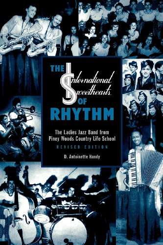 The International Sweethearts of Rhythm: The Ladies' Jazz Band from Piney Woods Country Life School
