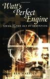 Watts Perfect Engine, Ben Marsden, 1840463619