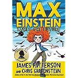 Max Einstein: Saves the Future (Max Einstein (3))