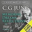 Memories, Dreams, Reflections Hörbuch von C. G. Jung Gesprochen von: James Cameron Stewart