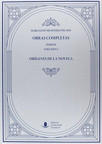 Obras Completas (Tomo II): Orígenes de la novela (O. C.) (2 Vols ...
