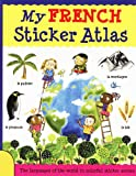 My French Sticker Atlas, Catherine Bruzzone, 1438003870