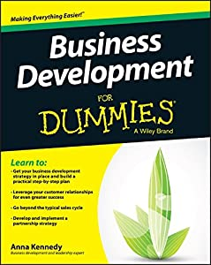 Business Development For Dummies by For Dummies