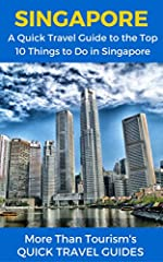 Singapore Quick Travel Guide shows you the 10 best things to do in Singapore!24 hour sale! Get this Kindle book for just $2.99 today! Normal price $6.99.Who should buy this Quick Singapore Travel Guide?This quick guide is for you if you don't...