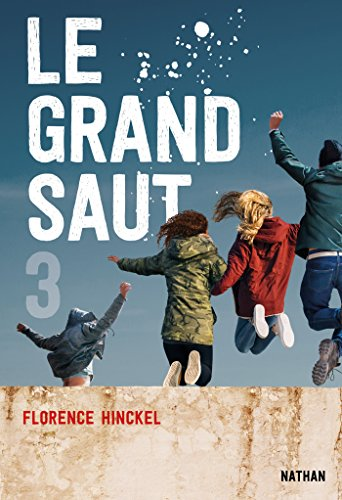 Le grand saut (French Edition)