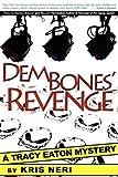 Dem Bones' Revenge, Kris Neri, 0979969441
