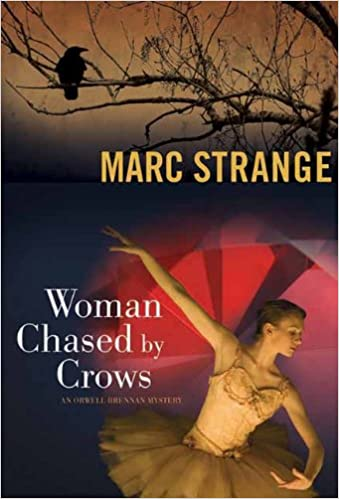 Book Woman Chased by Crows (Orwell Brennan Mystery)