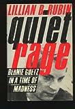 Quiet Rage, Lillian B. Rubin, 0374240639