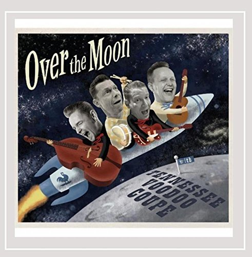 Over the Moon by Tennessee Voodoo Coupe & Big Rude ()