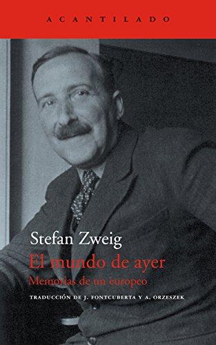 El mundo de ayer: Memorias de un europeo (El Acantilado nº 44) (