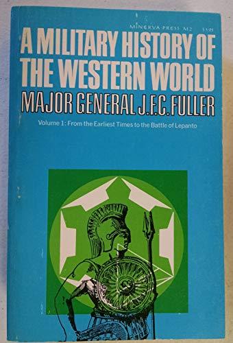 A Military History of the Western World, Volume I, II and III (3 Volume Set)