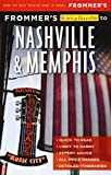 Frommer s EasyGuide to Nashville and Memphis (EasyGuides)