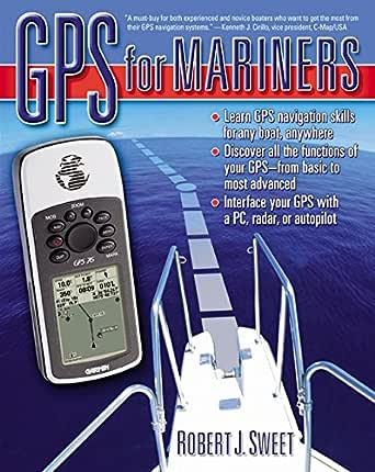 GPS for Mariners (English Edition) eBook: Sweet, Robert J.: Amazon.es: Tienda Kindle