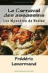 Les mystères de Venise, tome 6 : Le Carnaval des assassins par Lenormand