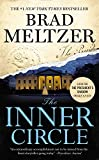 Book cover from The Inner Circle by Brad Meltzer