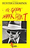 The Great Shark Hunt: Strange Tales from a Strange Time (Picador Books)