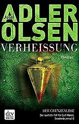Verheißung Der Grenzenlose: Der sechste Fall für Carl Mørck, Sonderdezernat Q Thriller (German Edition)