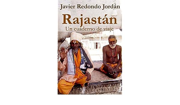 Amazon.com: Rajastán: Un cuaderno de viaje (Cuadernos de ...